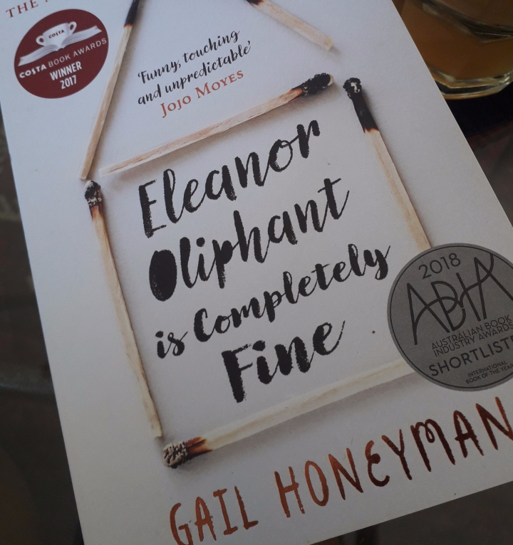 Eleanor Oliphant is Completely Fine – Gail Honeyman