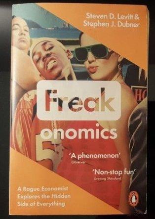 Freakonomics – Steven Levitt and StephenDubner